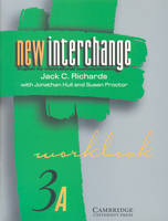 New Interchange Workbook 3A: English for International Communication (Paperback)