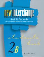New Interchange Student's Book 2b: Student's book 2B: English for International Communication (Paperback)