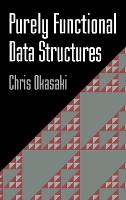 Purely Functional Data Structures (Hardback)