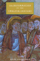 The Reformation of the Twelfth Century (Paperback)