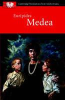 Euripides: Medea - Cambridge Translations from Greek Drama (Paperback)