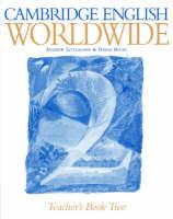 Cambridge English Worldwide Teacher's Book 2: Level 2 (Paperback)