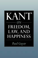 Kant on Freedom, Law, and Happiness (Paperback)