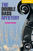 The Double Bass Mystery Level 2 - Cambridge English Readers (Paperback)