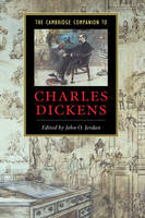 The Cambridge Companion to Charles Dickens - Cambridge Companions to Literature (Hardback)