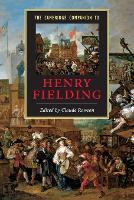 Cambridge Companions to Literature: The Cambridge Companion to Henry Fielding (Paperback)