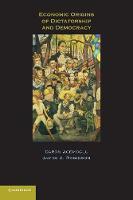 Economic Origins of Dictatorship and Democracy (Paperback)