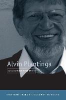 Alvin Plantinga - Contemporary Philosophy in Focus (Paperback)