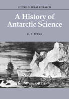 A History of Antarctic Science - Studies in Polar Research (Paperback)