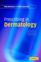 Prescribing in Dermatology (Paperback)