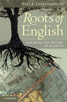 Roots of English: Exploring the History of Dialects (Paperback)