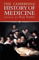The Cambridge History of Medicine (Paperback)