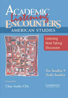 Academic Listening Encounters: American Studies Class Audio CDs (3): Listening, Note Taking, and Discussion (CD-Audio)