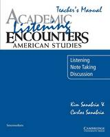 Academic Listening Encounters: American Studies Teacher's Manual: Listening, Note Taking, and Discussion (Paperback)