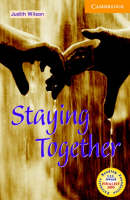 Staying Together Level 4 Book with Audio CDs (3) Pack - Cambridge English Readers