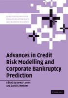 Advances in Credit Risk Modelling and Corporate Bankruptcy Prediction - Quantitative Methods for Applied Economics and Business Research (Paperback)