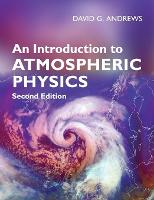 An Introduction to Atmospheric Physics (Paperback)