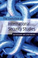 The Evolution of International Security Studies (Paperback)