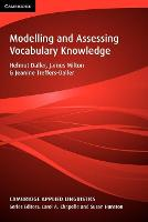 Modelling and Assessing Vocabulary Knowledge - Cambridge Applied Linguistics (Paperback)