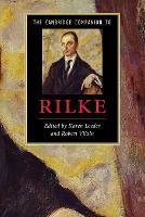 The Cambridge Companion to Rilke - Cambridge Companions to Literature (Paperback)