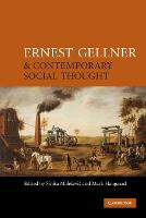 Ernest Gellner and Contemporary Social Thought (Paperback)
