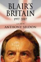 Blair's Britain, 1997-2007 (Paperback)