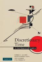 Discretionary Time: A New Measure of Freedom (Paperback)