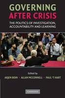 Governing after Crisis: The Politics of Investigation, Accountability and Learning (Paperback)