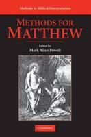 Methods for Matthew - Methods in Biblical Interpretation (Paperback)