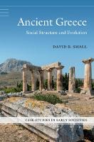 Case Studies in Early Societies: Ancient Greece: Social Structure and Evolution