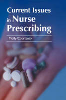 Current Issues in Nurse Prescribing (Paperback)