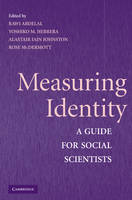Measuring Identity: A Guide for Social Scientists (Paperback)