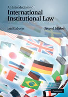 An Introduction to International Institutional Law (Paperback)