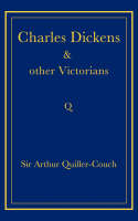 Charles Dickens and Other Victorians (Paperback)