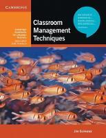 Classroom Management Techniques - Cambridge Handbooks for Language Teachers (Paperback)
