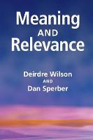 Meaning and Relevance (Paperback)