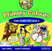 Primary Colours 2 Class Audio CD (CD-Audio)