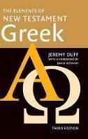The Elements of New Testament Greek (Hardback)