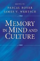 Memory in Mind and Culture (Paperback)