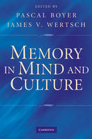 Memory in Mind and Culture (Hardback)