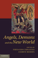 Angels, Demons and the New World (Hardback)