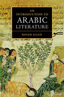 An Introduction to Arabic Literature (Hardback)