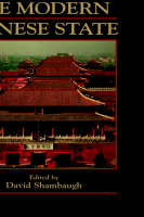 The Modern Chinese State - Cambridge Modern China Series (Hardback)