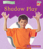 Shadow Play: Beginning to Read - Cambridge Reading S. (Paperback)