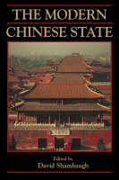 The Modern Chinese State - Cambridge Modern China Series (Paperback)