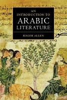 An Introduction to Arabic Literature (Paperback)