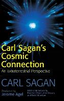 Carl Sagan's Cosmic Connection: An Extraterrestrial Perspective (Hardback)