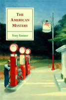 The American Mystery: American Literature from Emerson to DeLillo (Paperback)