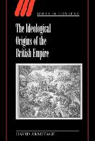The Ideological Origins of the British Empire - Ideas in Context (Paperback)