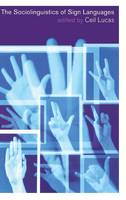 The Sociolinguistics of Sign Languages (Hardback)